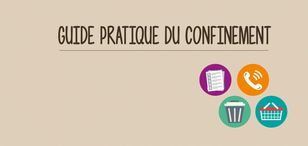 Guide pratique du confinement